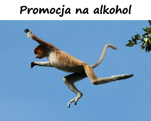 Promotion for alcohol