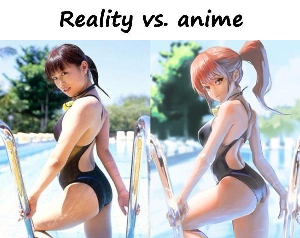 Reality vs. anime