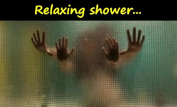 Relaxing shower...
