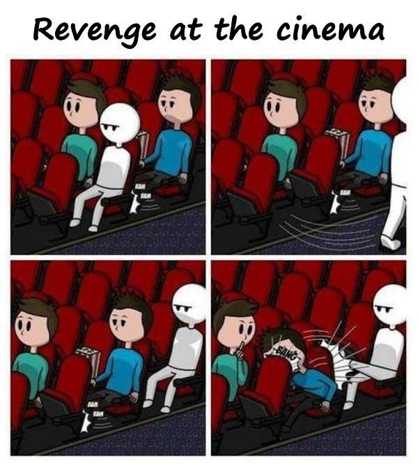 Revenge at the cinema
