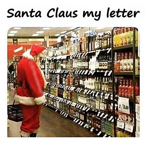 Santa Claus my letter