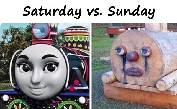 Saturday vs. Sunday