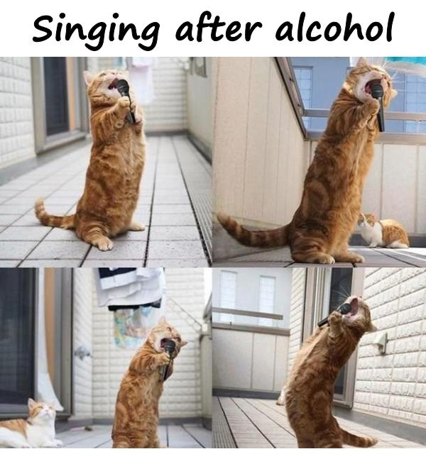 Singing after alcohol