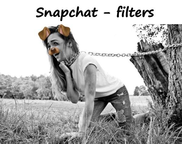Snapchat - filters