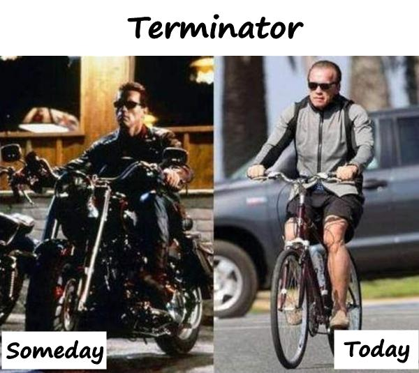 Terminator someday and today