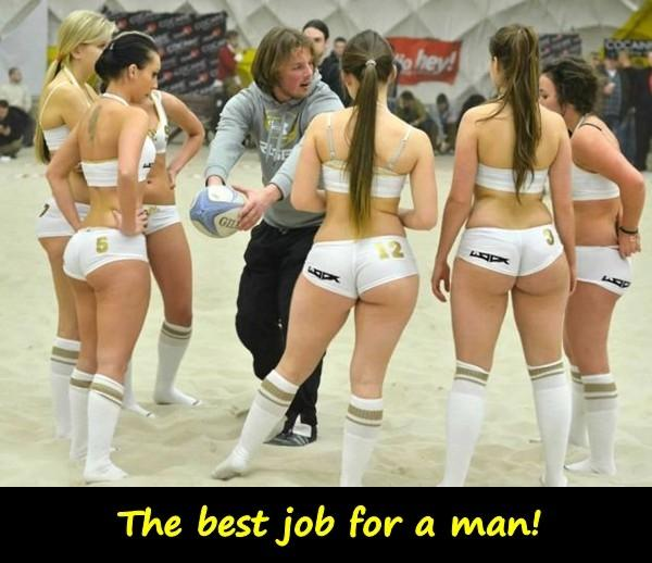 The best job for a man!