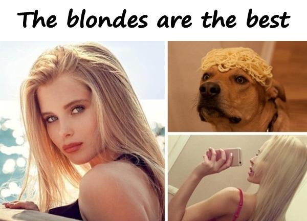 The blondes are the best