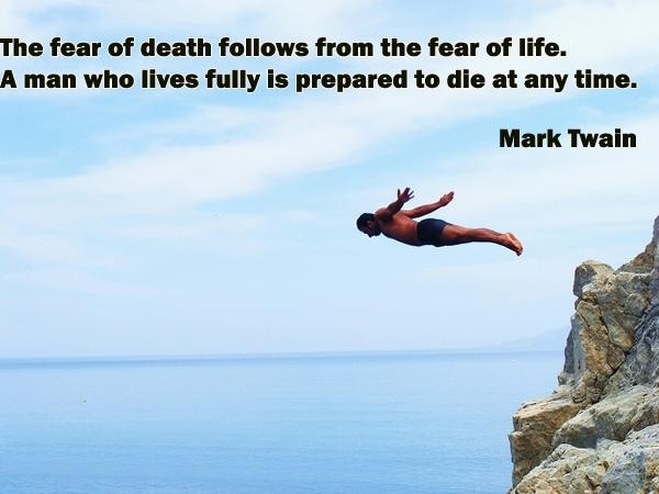 The fear of death follows from the fear of life. A man who lives fully is prepared to die at any time.