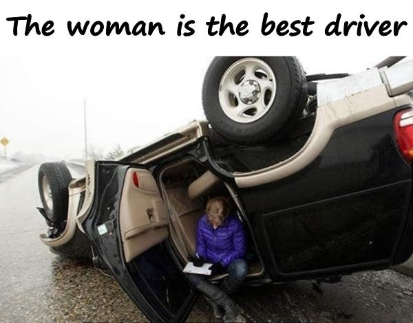 The woman is the best driver