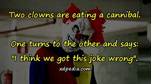 Two clowns are eating a cannibal. One turns to the other and says: