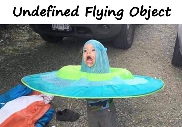 Undefined Flying Object