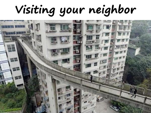 Visiting your neighbor