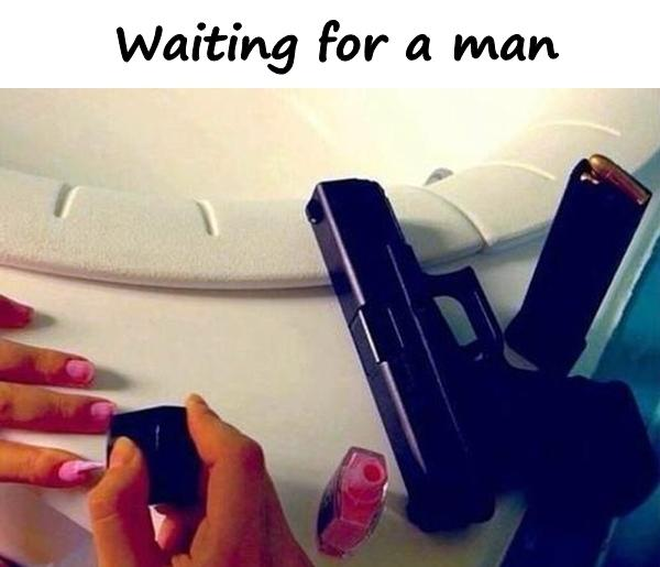 Waiting for a man