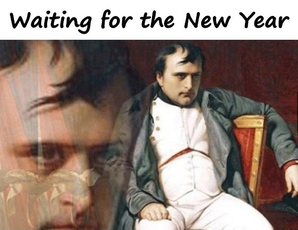 Waiting for the New Year