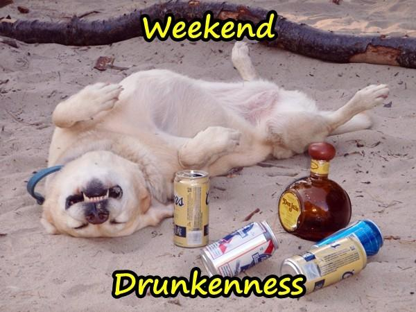 Weekend - drunkenness