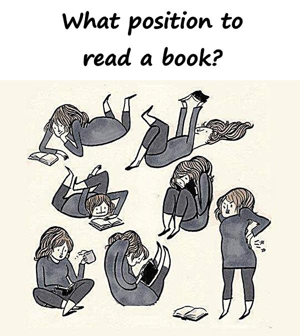 What position to read a book?