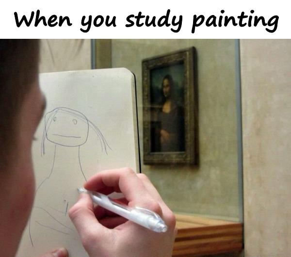 When you study painting