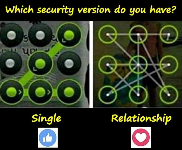 Which security version do you have?