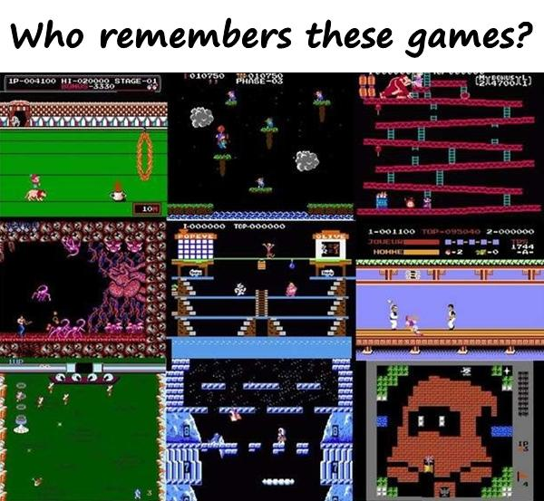 Who remembers these games?