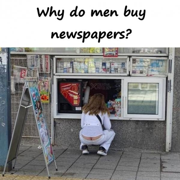Why do men buy newspapers?