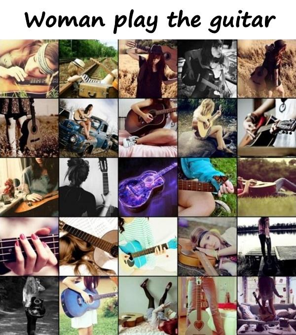 Woman play the guitar