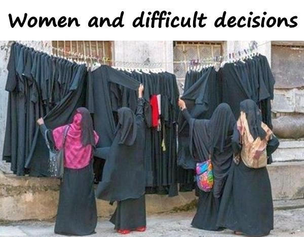 Women and difficult decisions