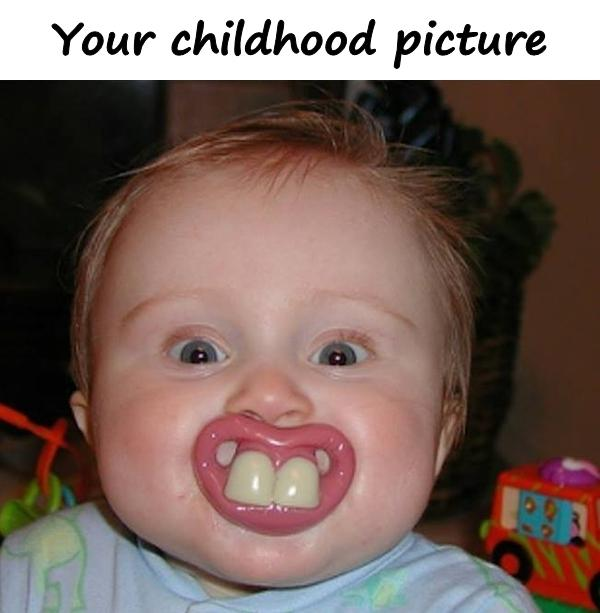 Your childhood picture