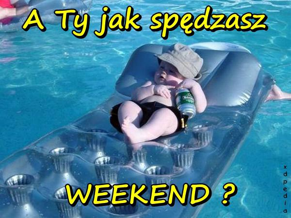 http://www.xdpedia.com/obrazki/a_ty_jak_spedzasz_weekend_11561.jpg