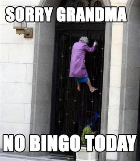 Babciu dziś nie ma zabawy w bingo sorry grandma it is to late for you