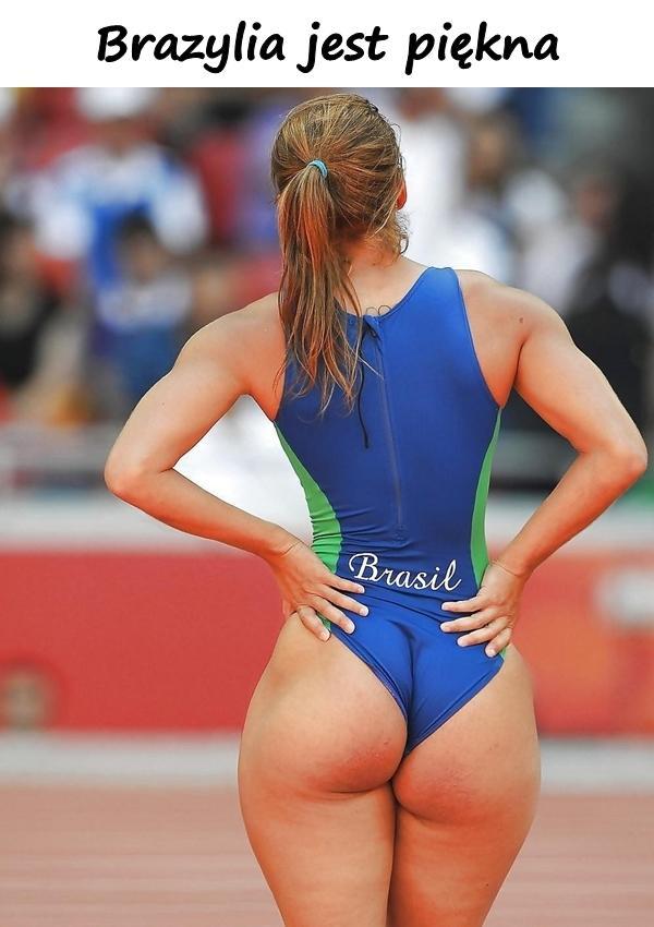Brazylia jest piękna