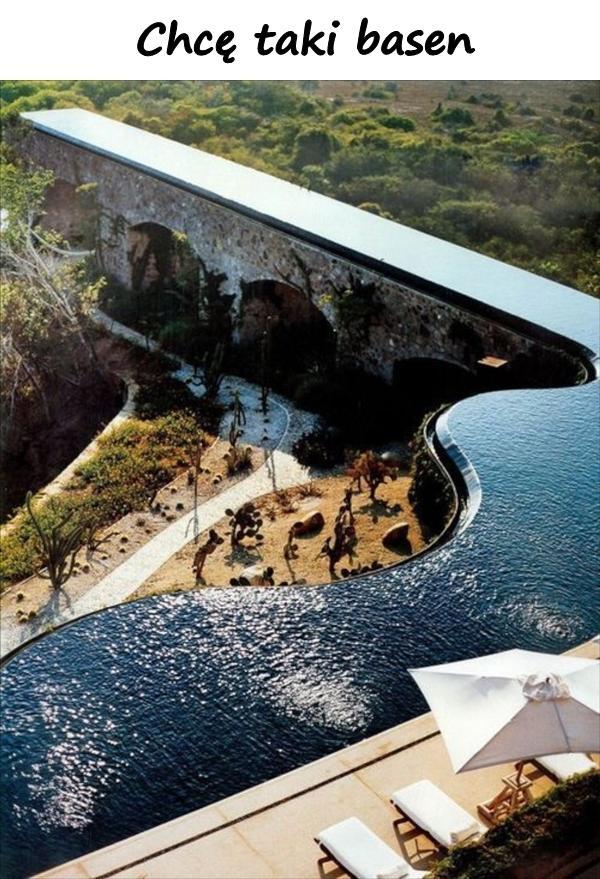 Chcę taki basen