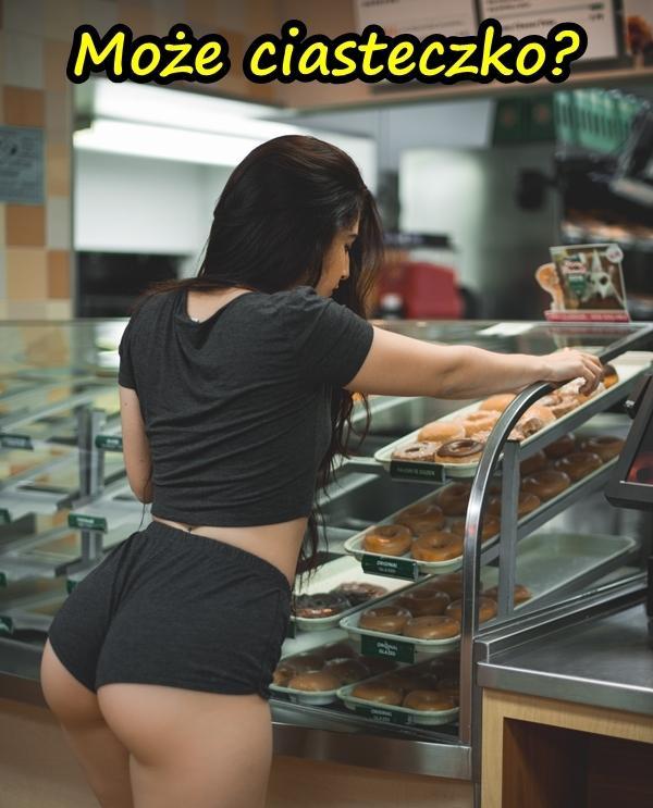 Może ciasteczko?