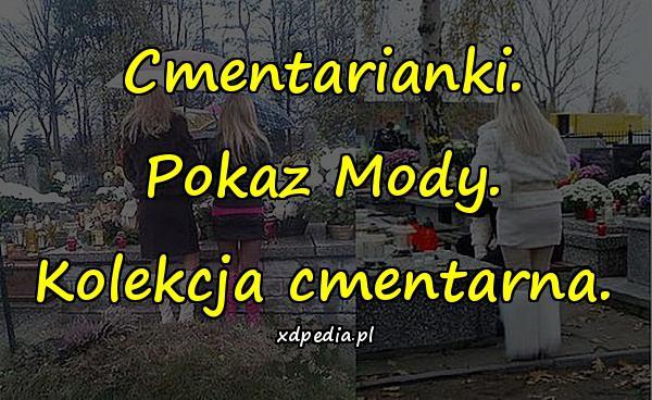 Cmentarianki. Pokaz Mody. Kolekcja cmentarna.