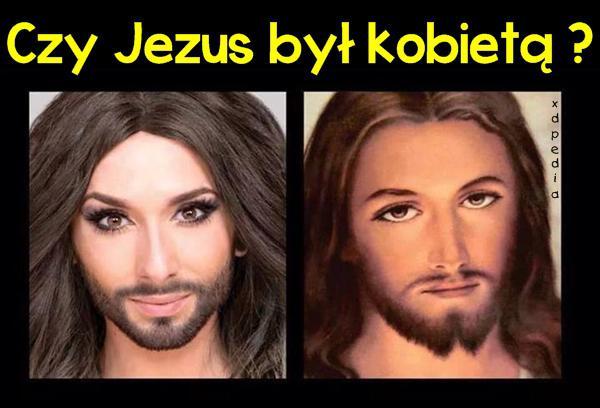 Czy Jezus był kobietą?