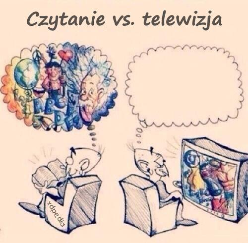 Czytanie vs. telewizja
