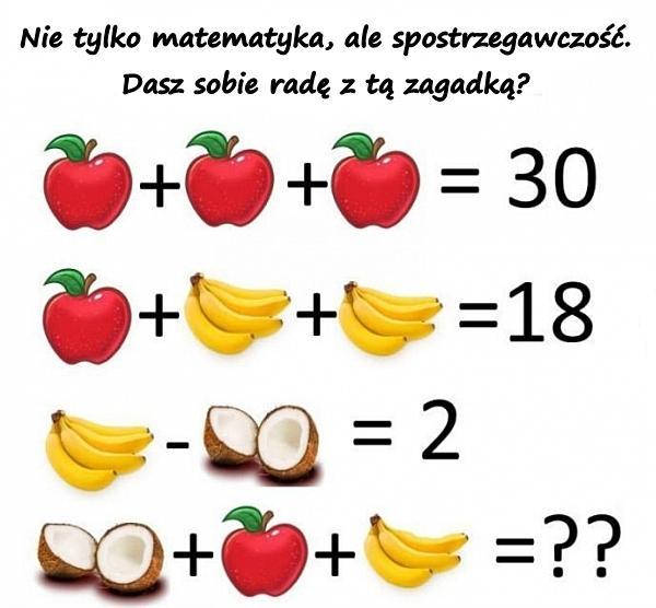 Nie tylko matematyka, ale spostrzegawczość. Dasz sobie radę z tą zagadką?