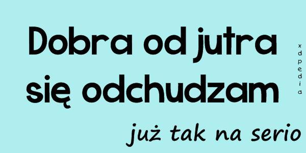 http://www.xdpedia.com/upload/images/dobra_od_jutra_sie_odchudzam_juz_tak_2014-04-22_00-13-23_middle.jpg
