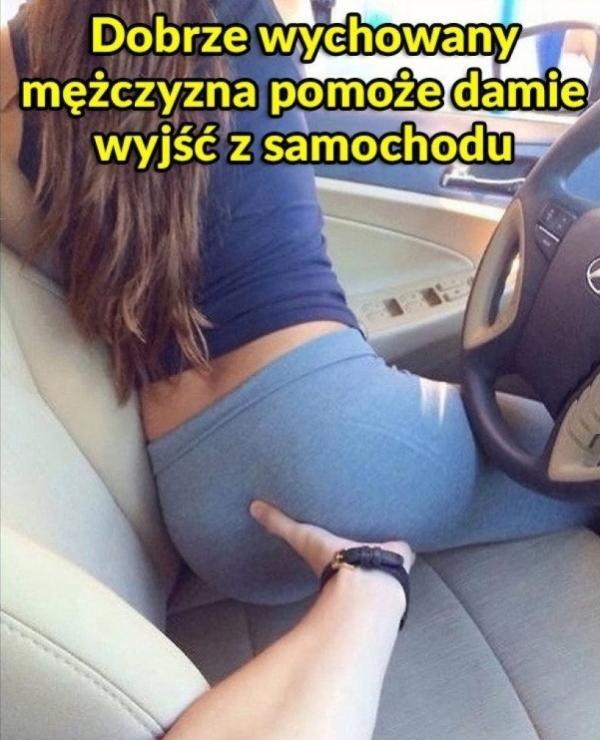 Dobrze wychowany mężczyzna pomoże damie wyjść z samochodu.
