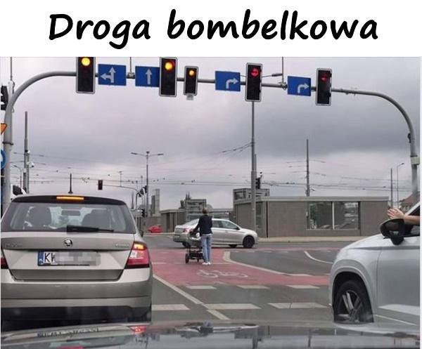 Droga bombelkowa