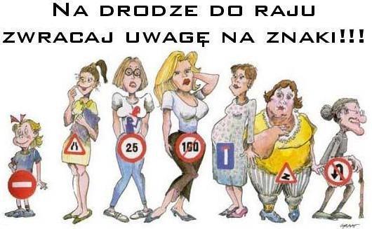 Na drodze do raju zwracaj uwagę na znaki!!!