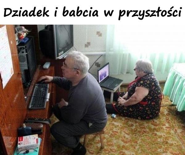 Dziadek i babcia w przyszłości