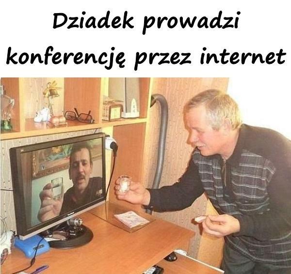 Dziadek prowadzi konferencję przez internet