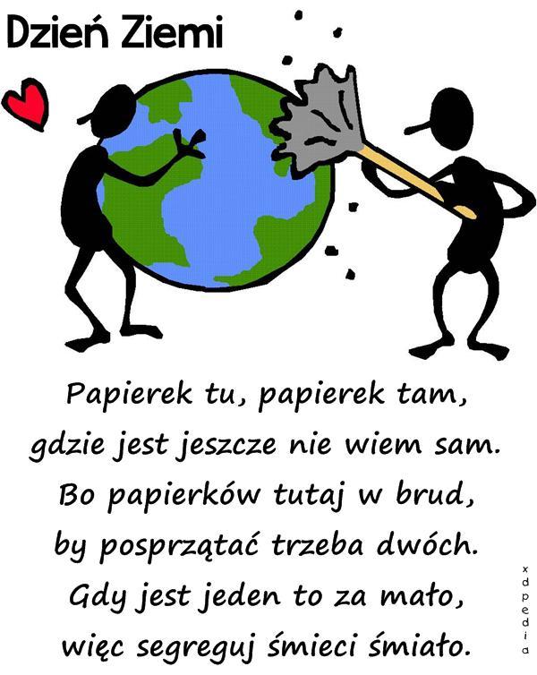 22kwietnia Memy Wierszyk Wiersze Na Dzień Ziemi Dzień