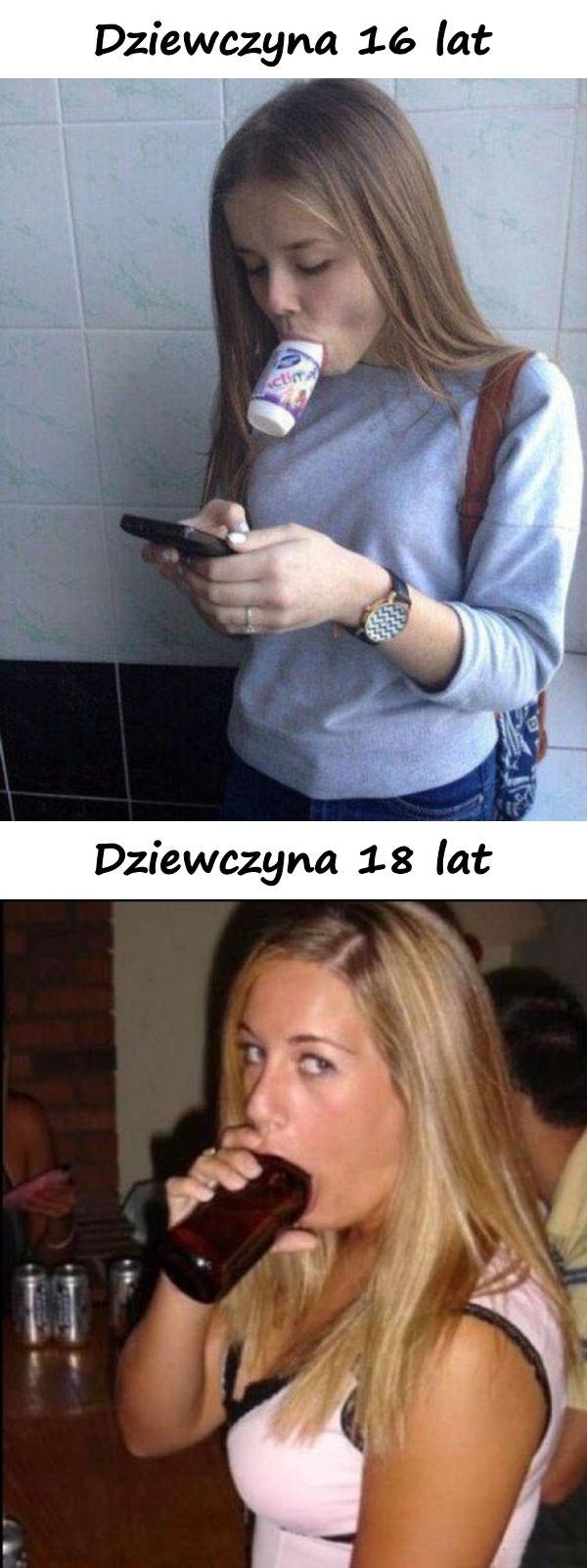 Dziewczyna 16 lat vs. dziewczyna 18 lat