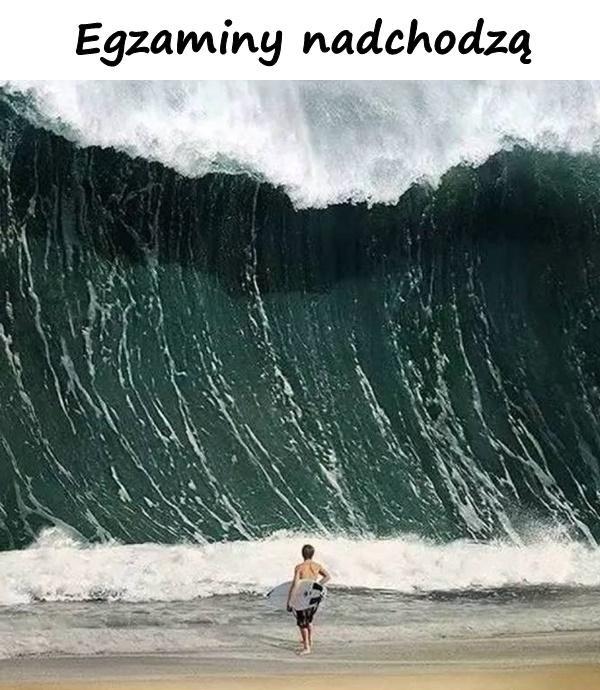 Egzaminy nadchodzą