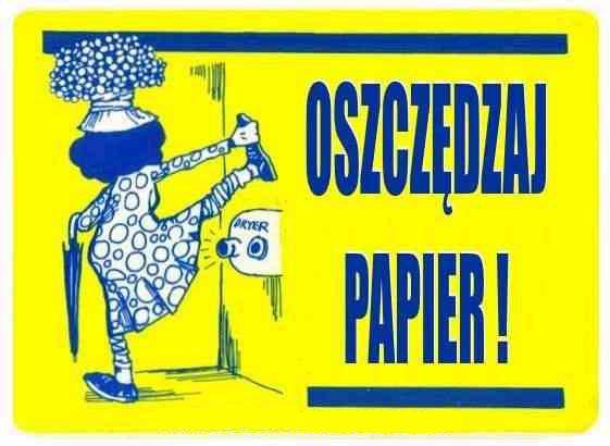 Ekologia - oszczędzaj papier toaletowy