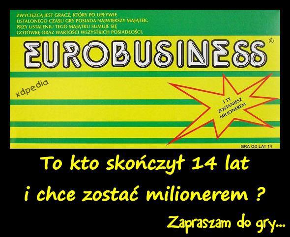 Eurobusiness - Zapraszam do gry...