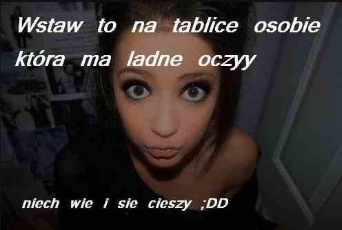 Facebook tablica - Ładne oczy