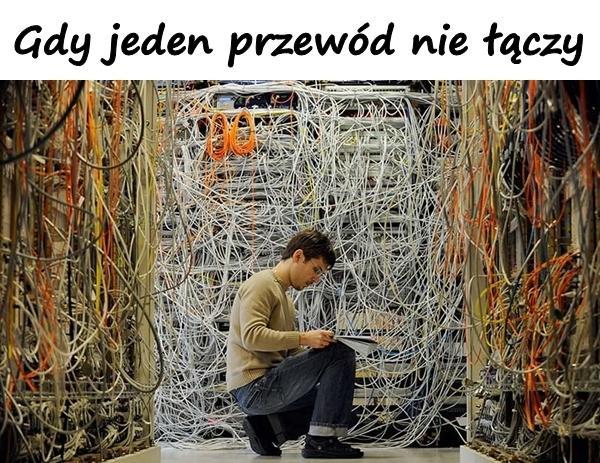Gdy jeden przewód nie łączy