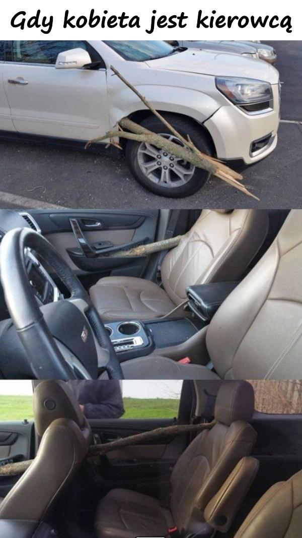 Gdy kobieta jest kierowcą